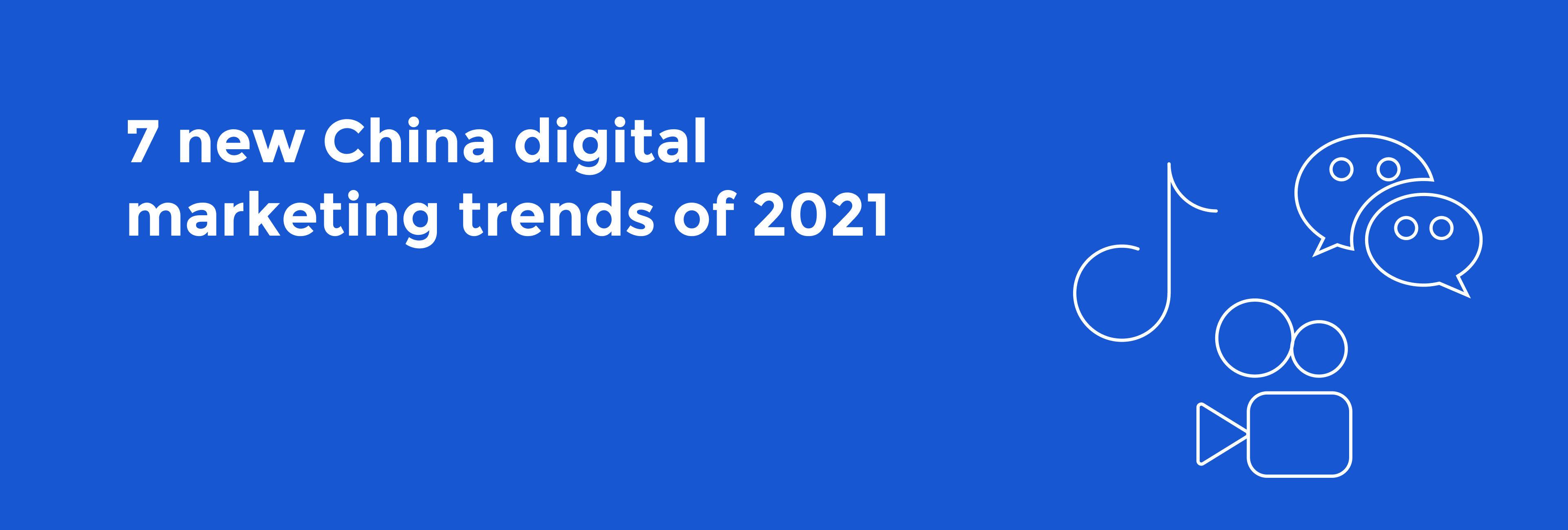 Digital Marketing Trends China