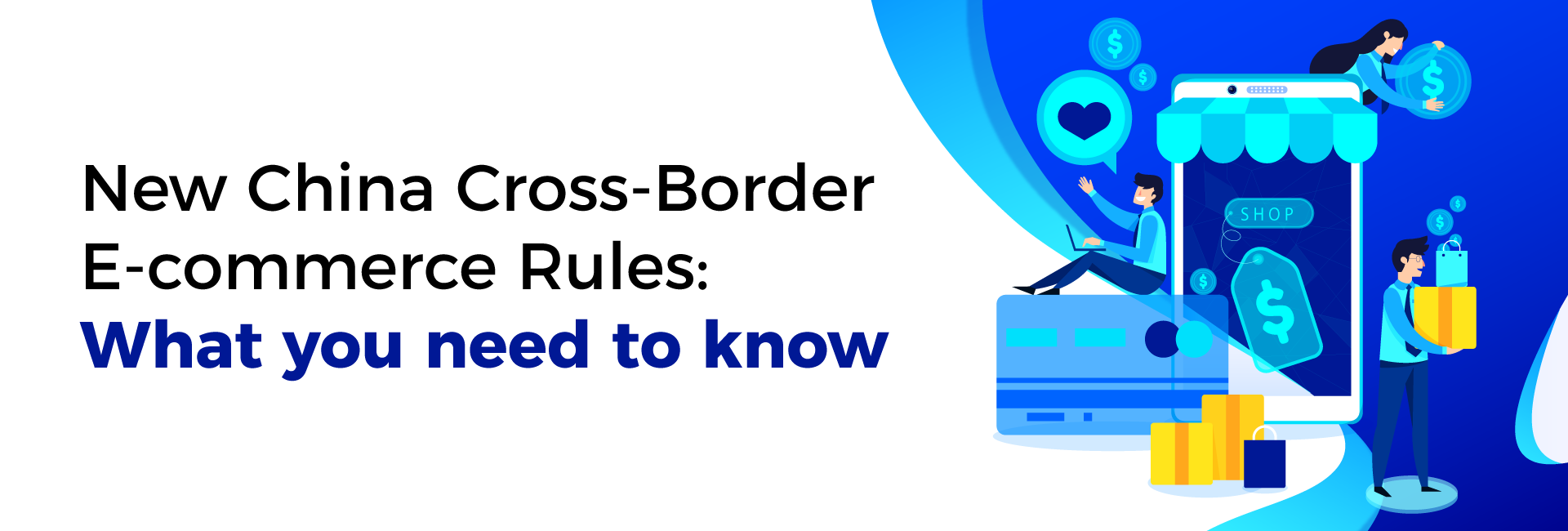 New China Cross-Border E-commerce Rules: What You Need to Know