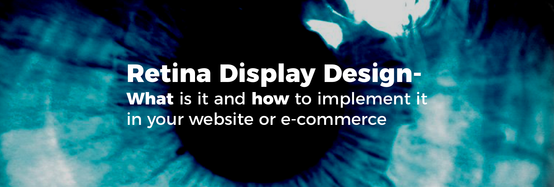 Retina Display Design - What Is it and How to Implement it in Your Website or E-Commerce