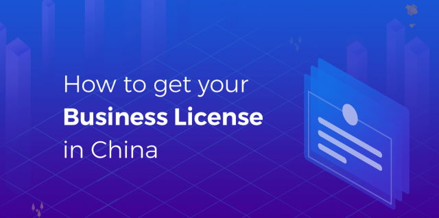 How to Get your Business License in China