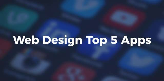 Web Design - Top 5 Apps For Designers