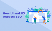 How UI and UX impact SEO