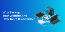 Why Backup Your Website And How To Do It Correctly