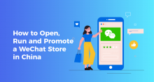 How to Open, Run and Promote a WeChat Store in China